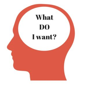 What DO I want-
